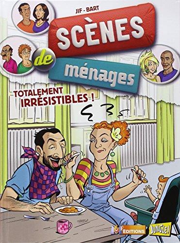 Scènes de ménages, Tome 5 : Totalement irrésistibles !