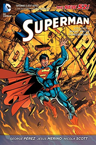Superman Volume 1: What Price Tomorrow? TP (The New 52) (Superman the New 52)