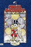 Onkel Dagobert - Sein Leben, seine Milliarden: Die Biografie von Don Rosa - Don Rosa