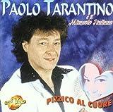 Pizzico Al Cuore by Paolo Tarantino (2010-08-31)