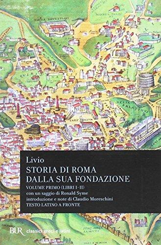 Storia di Roma dalla sua fondazione. Testo latino a fronte: 1
