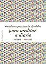 Cuaderno práctico de ejercicios para meditar a diario par Rodríguez Esteban
