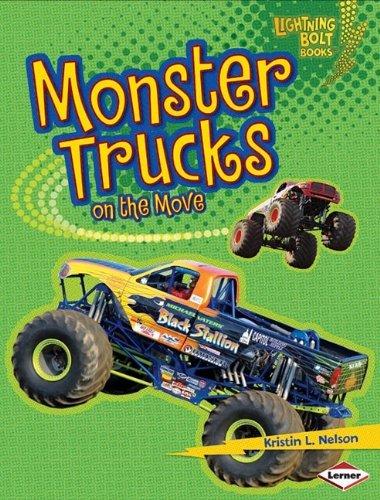 Monster Trucks on the Move (Lightning Bolt Books) by Kristin L. Nelson (2010-08-05)