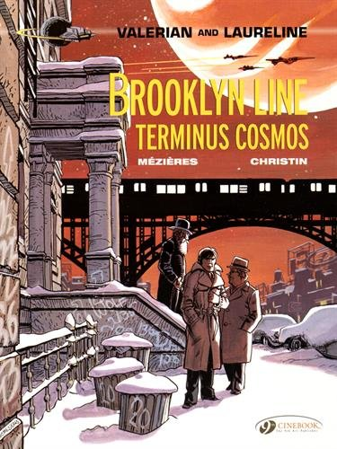 Valerian and Laureline, Tome 10 : Brooklyn Line, Terminus Cosmos