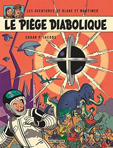 Blake & Mortimer - tome 9 - Piège diabolique (Le) par Edgar P. Jacobs