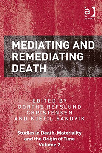 mediating-and-remediating-death-studies-in-death-materiality-and-the-origin-of-time