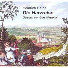 Die Harzreise: Reisebilder. Auszüge