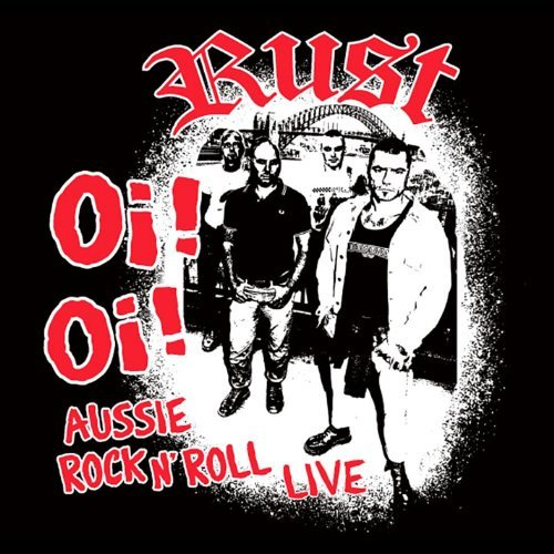 oi-oi-aussie-rock-n-roll-live-by-rust