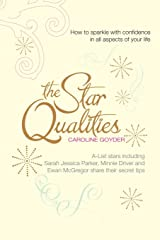 The Star Qualities: How to sparkle with confidence in all aspects of your life Paperback