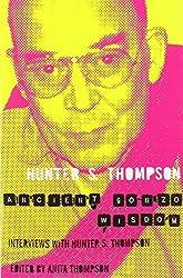 Ancient Gonzo Wisdom by Hunter S. Thompson (2010-05-07)