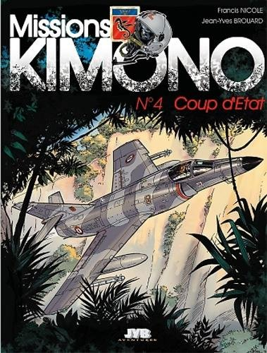 Missions Kimono, tome 4 : Coup d'Etat