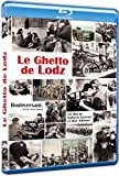Le Ghetto de Lodz [Blu-ray]