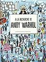 A la recherche de Andy Warhol par Rae