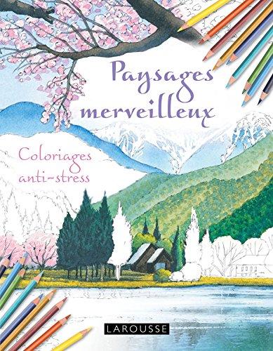 Cahiers coloriages paysages merveilleux