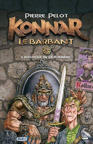 Konnar le Barbant - la Konnerie : intégrale par Pierre Pelot