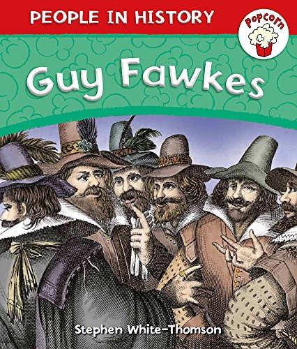 Guy Fawkes (Popcorn: People in History)