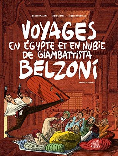 Voyages en Egypte et en Nubie de Giambattista Belzoni