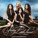 Pretty Little Liars (Television Soundtrack)