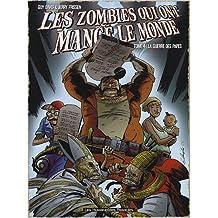 Les zombies qui ont mangé le monde, Tome 4 : La guerre des papes