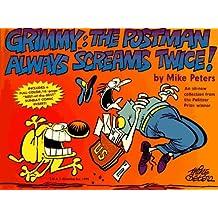 The Postman Always Screams Twice! (Grimmy) by Mike Peters (1996-03-01)