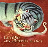 Le tigre aux sourcils blancs