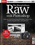 RAW mit Photoshop Der Komplettkurs Handbuch