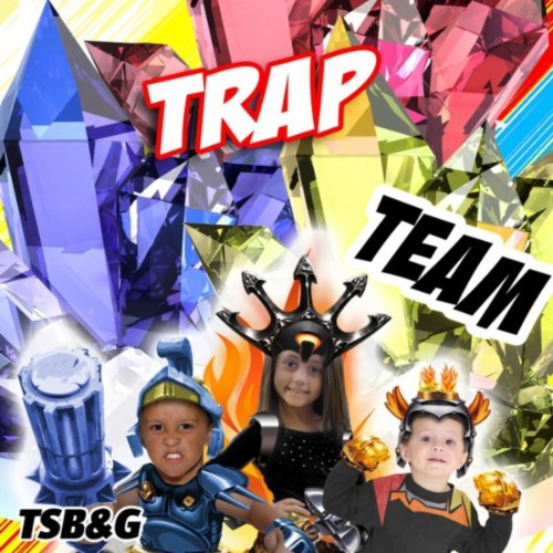 Trap Team: Introduction Song