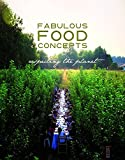 Fabulous Food Concepts: Respecting the Planet
