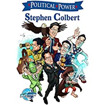 Political Power: Stephen Colbert (English Edition)