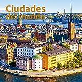 Calendario Ciudades del mundo 2019 (Calendarios y agendas)