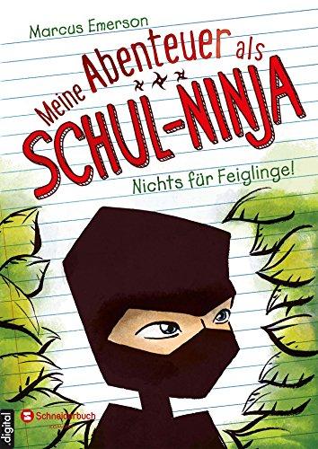 Schul-Ninja, Band 01: Nichts für Feiglinge ()