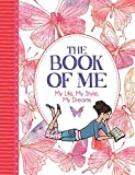 The Book of Me: My Life, My Style, My Dreams (Journal)