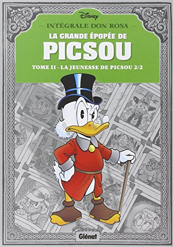 La grande épopée de Picsou, Tome 2 : L...