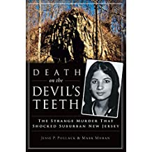 Death on the Devil's Teeth: The Strange Murder That Shocked Suburban New Jersey (True Crime) (English Edition)