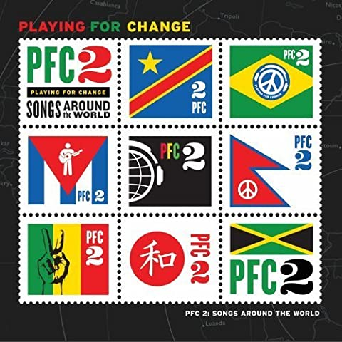 PFC 2: Songs Around The World [CD/DVD Combo] by Playing For Change (2011-05-31)