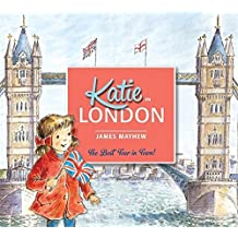 Katie In London by James Mayhew (2014-05-01)