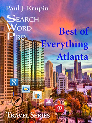 Atlanta, GA – The Best of Everything - Search Word Pro (Travel Series) (English Edition)