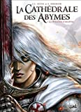 vignette de 'La Cathédrale des Abymes - série en cours n° 1<br /> L'évangile d'Ariathie (Sébastien Grenier)'