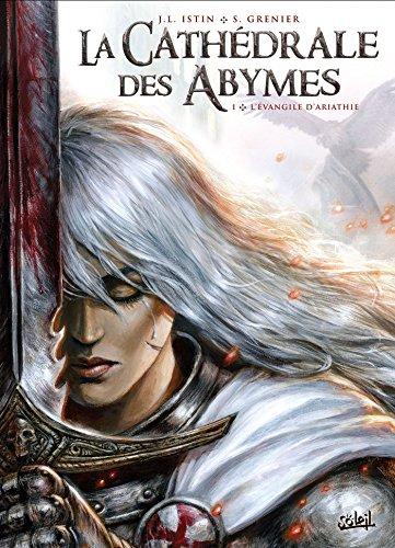 Cathédrale des Abymes T01 par Jean-Luc Istin