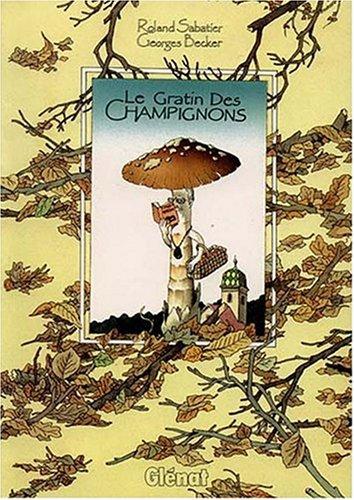 Le Gratin des champignons par G Becker