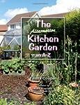The Alternative Kitchen Garden: An A-Z