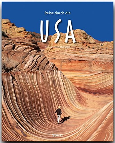 Preisvergleich Produktbild Reise durch die USA - Ein Bildband mit über 180 Bildern - STÜRTZ Verlag