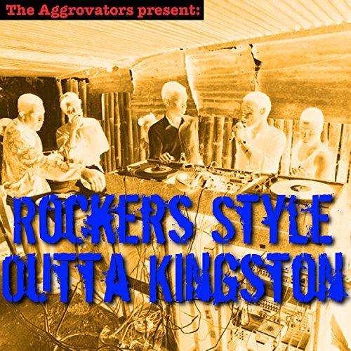 Kingston Rocker (Rockers Style Outta Kingston)