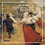 Bruch: Swedish & Russian Dances