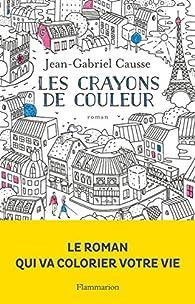 Les crayons de couleur par Jean-Gabriel Causse