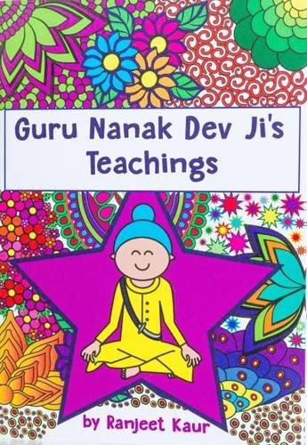 Guru Nanak Dev Ji's Teachings