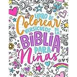 Libro de colorear - Versículos de la Biblia para niñas: 35 páginas de lettering artístico con citas inspiradoras y motivadora