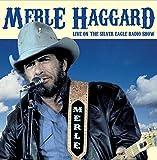 Live on the Silver Eagle Radio [Import anglais]
