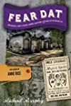 Fear Dat New Orleans - A Guide to the...