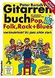 Gitarrenbuch Band 1 von Peter Bursch - Neuausgabe 2015 mit Lehrprogramm/Lehrvideo gemäß §14 JuschG